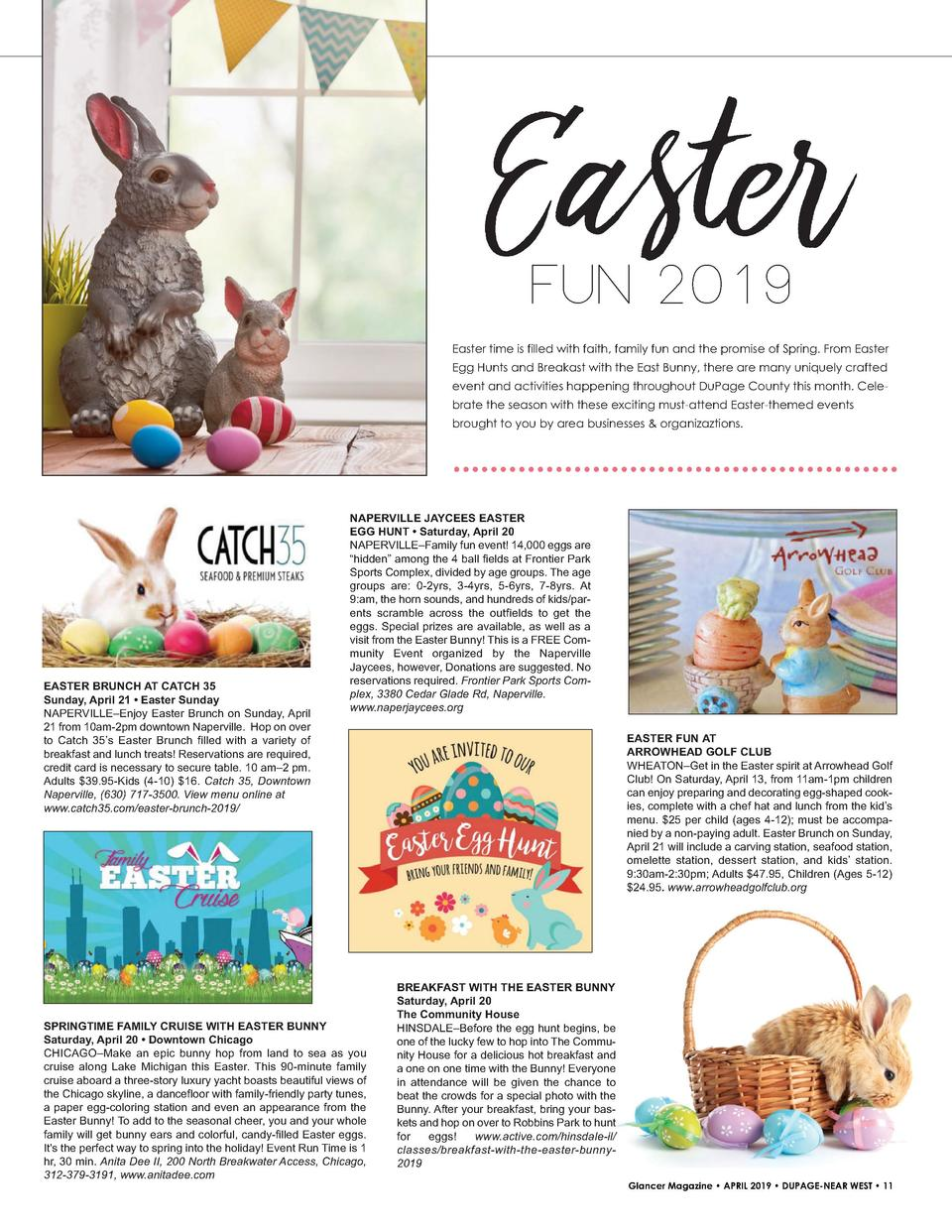 Easter FUN 2019  Easter time is filled with faith, family fun and the promise of Spring. From Easter Egg Hunts and Breakas...