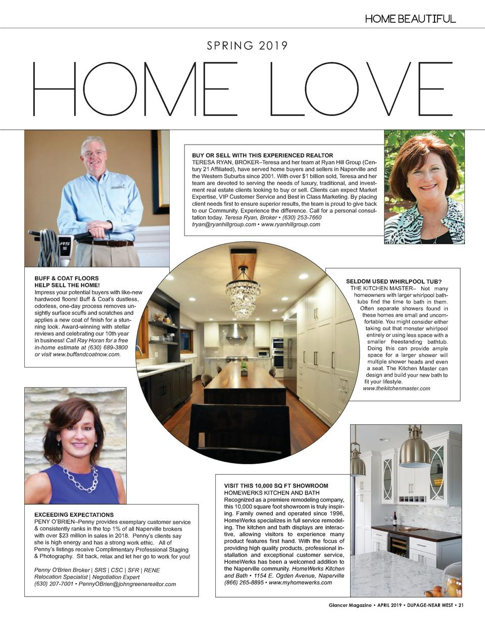 HOME BEAUTIFUL SPRING 2019  HOME LOVE BUY   OR   SELL   WITH   THIS   EXPERIENCED   REALTOR TERESA   RYAN, BROKER   Teresa...
