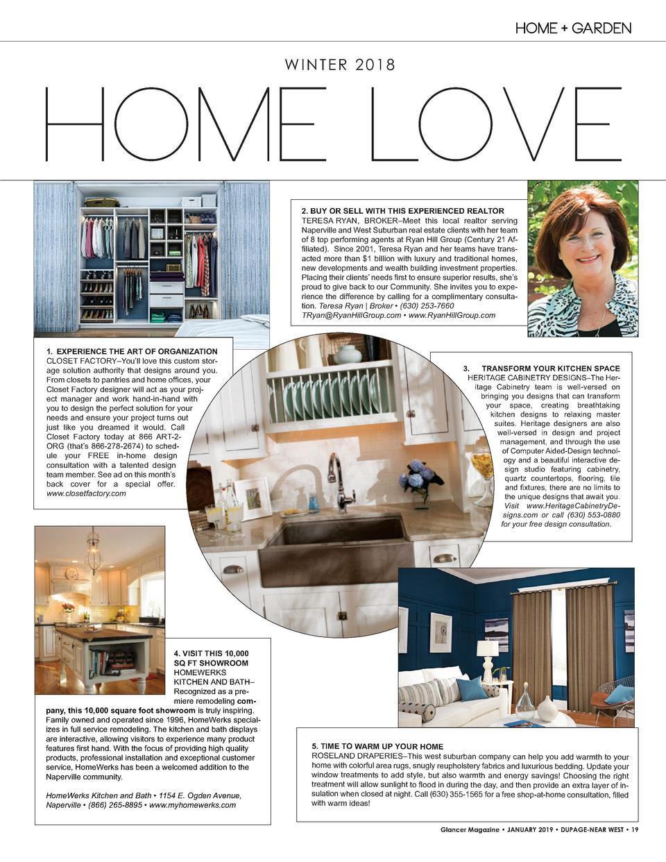 HOME   GARDEN WINTER 2018  HOME LOVE 2. BUY   OR   SELL   WITH   THIS   EXPERIENCED   REALTOR TERESA   RYAN, BROKER   Meet...