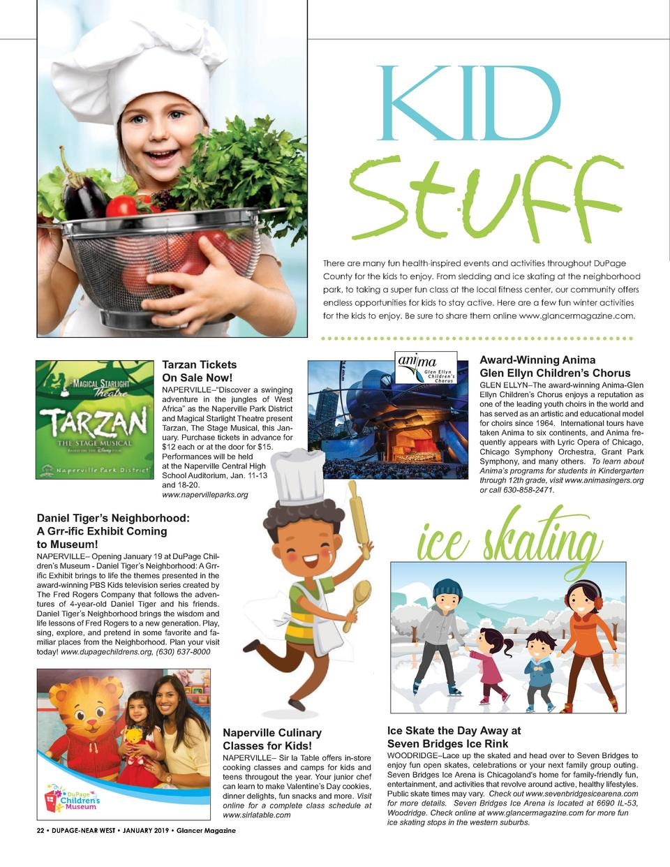 Kid  Stuff There are many fun health-inspired events and activities throughout DuPage County for the kids to enjoy. From s...