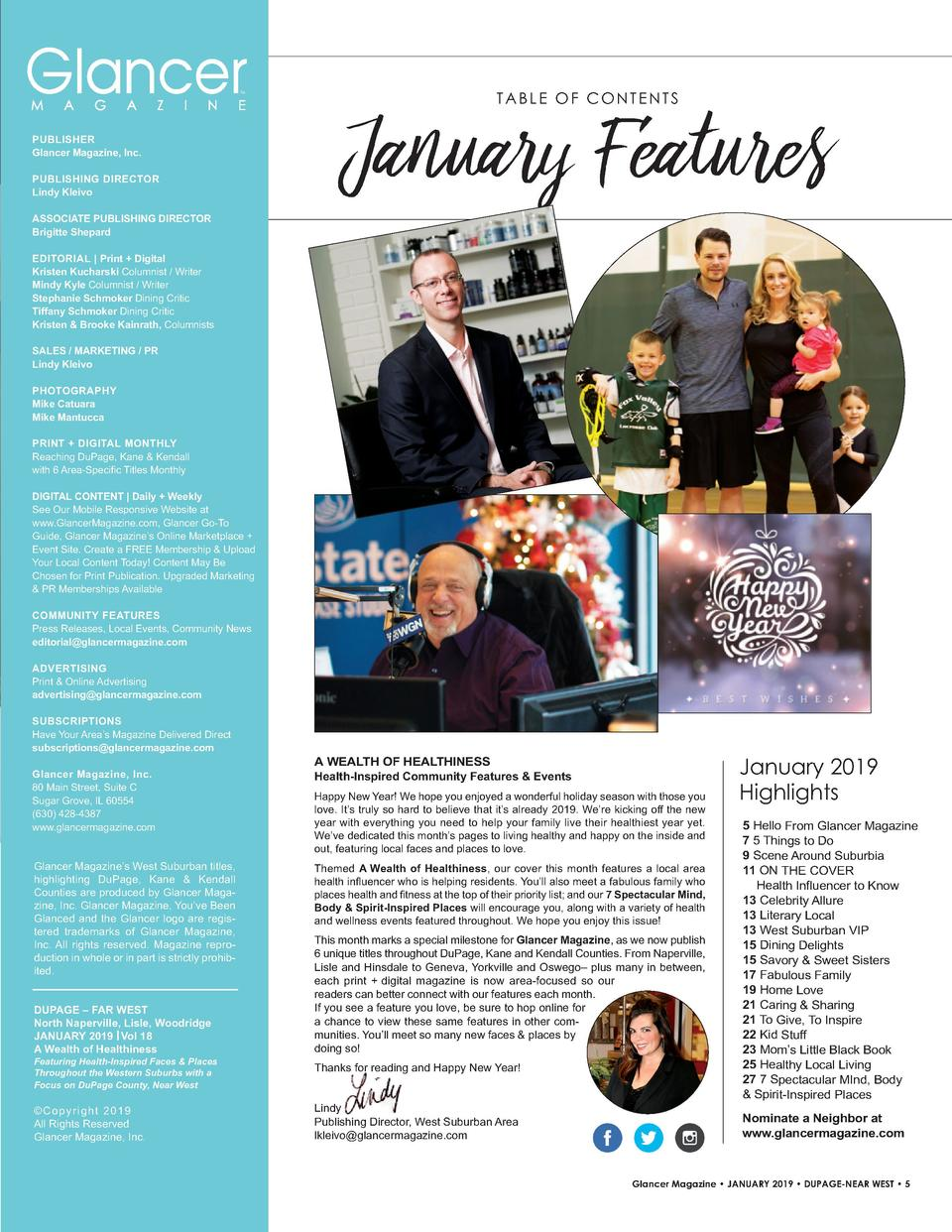 TM  PUBLISHER Glancer Magazine, Inc. PUBLISHING   DIRECTOR Lindy Kleivo  TABLE OF CONTENTS  January Features  ASSOCIATE   ...