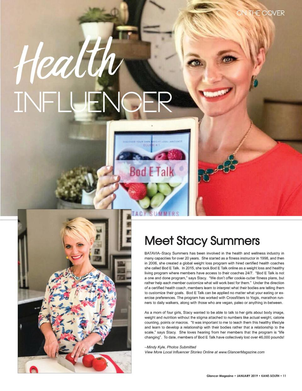 ON THE COVER  Health  INFLUENCER  Meet Stacy Summers BATAVIA   Stacy Summers has been involved in the health and wellness ...