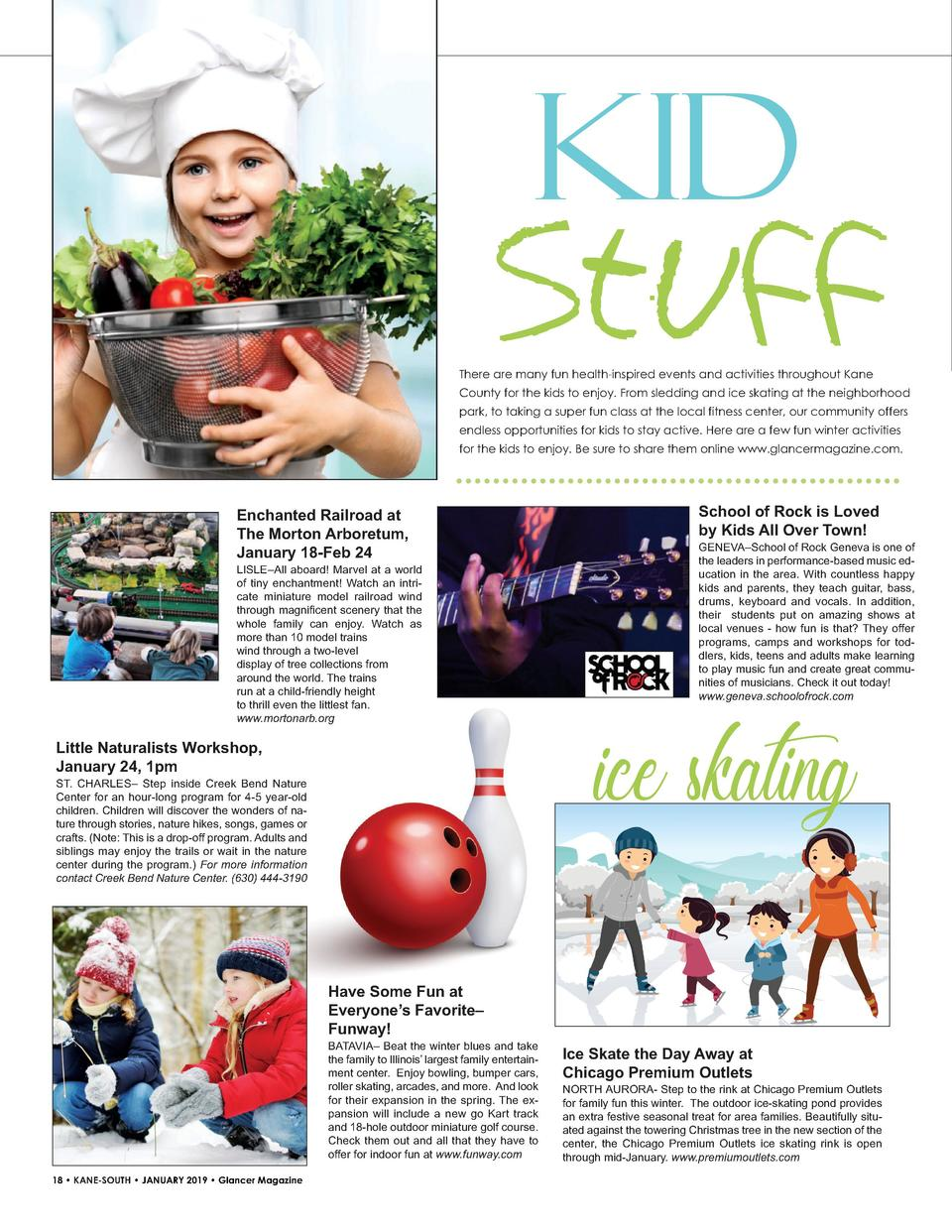 Kid  Stuff There are many fun health-inspired events and activities throughout Kane County for the kids to enjoy. From sle...