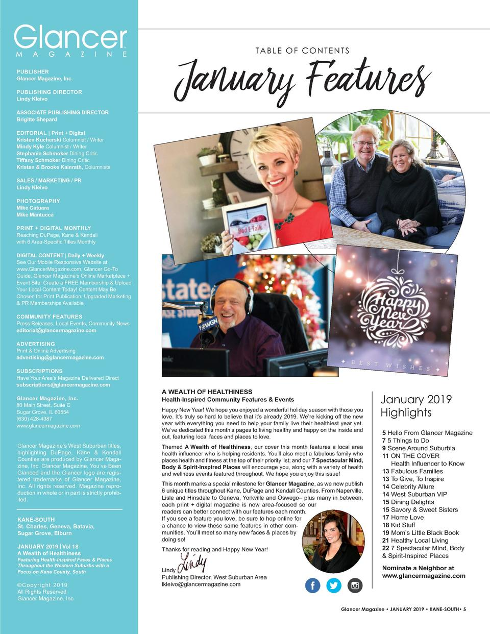 TM  PUBLISHER Glancer Magazine, Inc. PUBLISHING   DIRECTOR Lindy Kleivo  January Features TABLE OF CONTENTS  ASSOCIATE   P...