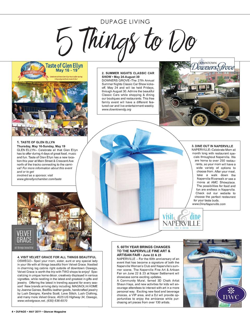 5 Things to Do DUPAGE LIVING  2. SUMMER NIGHTS CLASSIC CAR SHOW     May 24-August 30 DOWNERS   GROVE   The 27th Annual Sum...